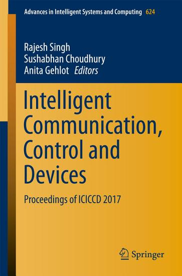 Intelligent Communication  Control and Devices PDF