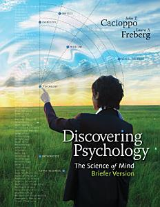 Discovering Psychology: The Science of Mind, Briefer Version Book