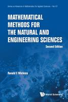 Mathematical Methods for the Natural and Engineering Sciences PDF