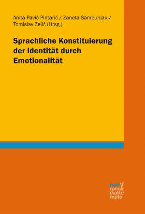 Sprachliche Konstituierung der Identit  t durch Emotionalit  t PDF