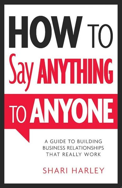 Download How to Say Anything to Anyone Book