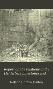 Report on the Relations of the Helderberg Limestones and Associated Formations in Eastern New York