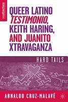 Queer Latino Testimonio  Keith Haring  and Juanito Xtravaganza PDF