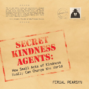 Secret Kindness Agents