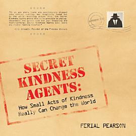 Secret Kindness Agents