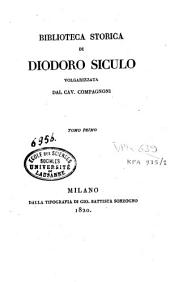 Biblioteca storica di Diodoro Siculo: Volume 1