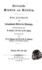 Theologische studien und kritiken: eine zeitschrift für das gesamte gebiet der theologie ..., Band 17,Ausgaben 1-2