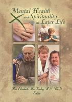Mental Health and Spirituality in Later Life PDF