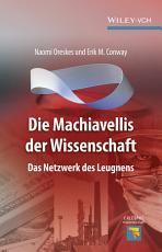 Die Machiavellis der Wissenschaft PDF