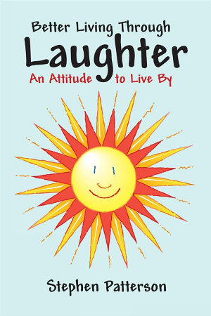 Better Living Through Laughter