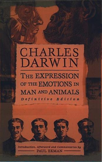 The Expression of the Emotions in Man and Animals PDF