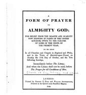 A Form of Prayer, to be Used in All Churches Throughout Those Parts of the United Kingdom Called England: And Ireland ... on Twenty-fourth Day of March 1847