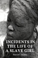 Incidents in the Life of a Slave Girl Harriet Jacobs PDF