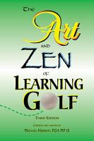 The Art and Zen of Learning Golf PDF