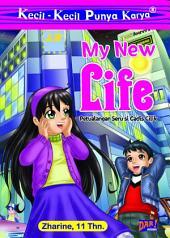 KKPK My New Life: Petualangan Seru si Gadis Cilik