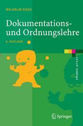 Dokumentations- und Ordnungslehre: Theorie und Praxis des Information Retrieval, Ausgabe 5