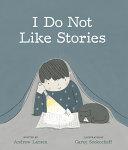 I Do Not Like Stories Book PDF