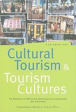Cultural Tourism and Tourism Cultures