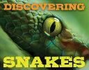 Discovering Snakes Handbook