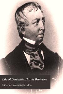 Life of Benjamin Harris Brewster