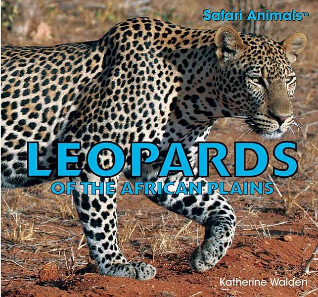 Download Leopards of the African Plains Book