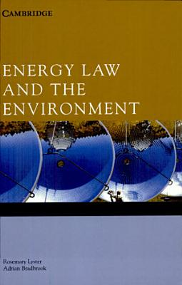 Energy Law and the Environment PDF