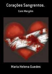 Corações Sangrentos.