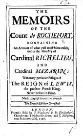 The Memoirs of the Count de Rochefort ... From the French. The Fourth Edition Corrected