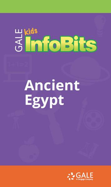 Kids InfoBits Presents  Ancient Egypt PDF