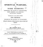 The spiritual warfare ... Being the substance of ten sermons, newly corrected and amended. The preface signed: A. S.