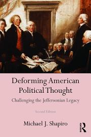 Deforming American Political Thought PDF