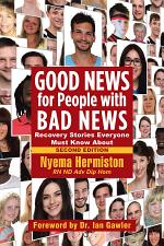 Good News for People with Bad News