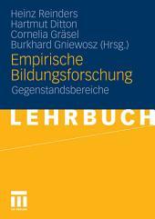 Empirische Bildungsforschung: Gegenstandsbereiche