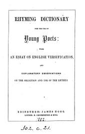 Rhyming dictionary for the use of young poets, with an essay on English versification [by T. Smibert].