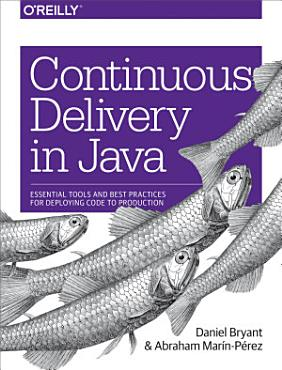 Continuous Delivery in Java PDF