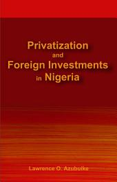 Privatization and Foreign Investments in Nigeria