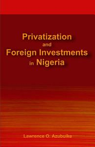 Privatization and Foreign Investments in Nigeria PDF
