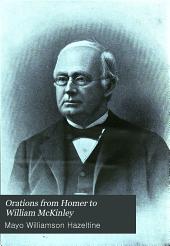Orations from Homer to William McKinley: Volume 20