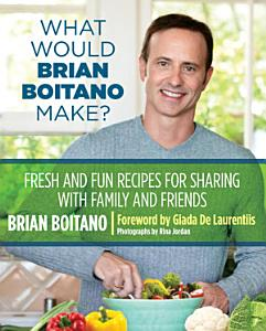 What Would Brian Boitano Make  Book