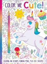 Color Me Cute! Coloring Book with Rainbow Pencil