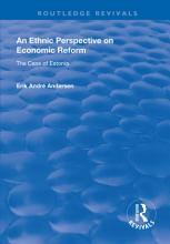 An Ethnic Perspective on Economic Reform PDF
