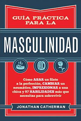 Gu  a pr  ctica para la masculinidad