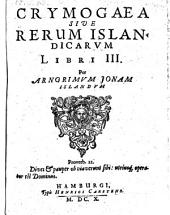 Crymogaea sive rerum Islandicarum libri III. -Hamburgi, Carstens 1610