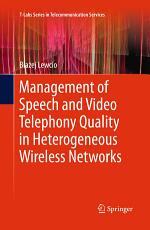 Management of Speech and Video Telephony Quality in Heterogeneous Wireless Networks PDF