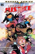 Young Justice Vol  1  Gemworld PDF