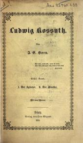 Ludwig Kossuth: Band 1