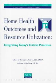 Home Health Outcomes And Resource Utilization