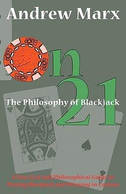 On 21 the Philosophy of Blackjack PDF