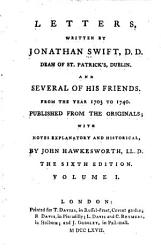Letters Written By Jonathan Swift D D Dean Of St Patrick S Dublin And Several Of His Friends Book PDF