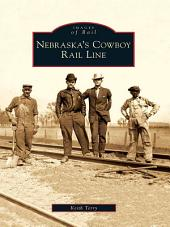 Nebraska's Cowboy Rail Line
